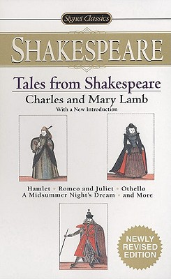 Tales from Shakespeare By Lamb, Charles/ Lamb, Mary/ Wolfson, Susan J. (INT)/ Barnet, Sylvan (AFT)